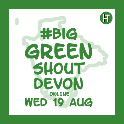 #BigGreenShoutDevon